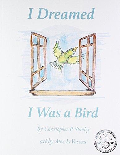 9780997042030: I Dreamed I Was a Bird