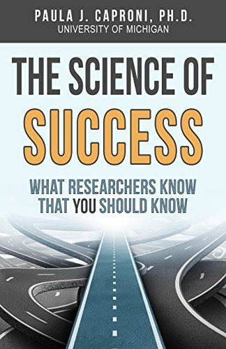 Science of Success What Researchers Know That You Should Know