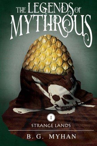 9780997057799: The Legends of Mythrous: Strange Lands