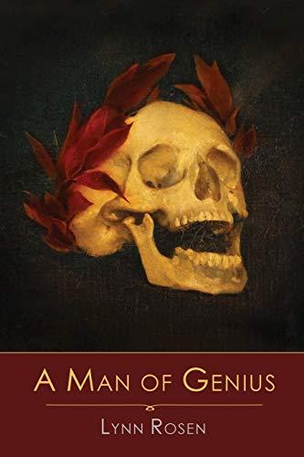 A Man of Genius: Rosen, Lynn