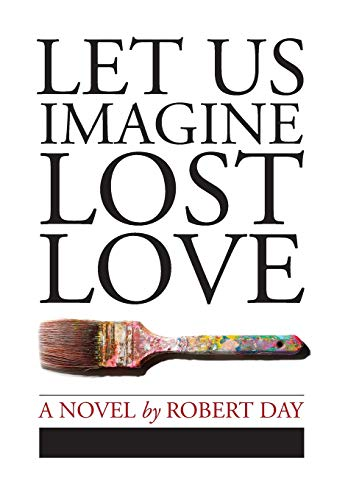 9780997079531: Let Us Imagine Lost Love