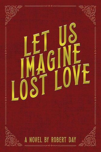 9780997079548: Let Us Imagine Lost Love