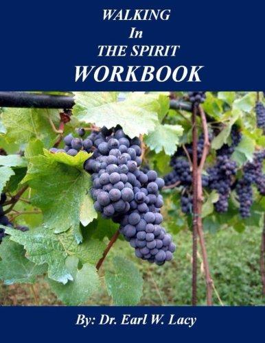 9780997085662: Walking In The Spirit Workbook