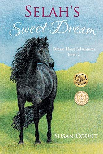 9780997088304: Selah's Sweet Dream (Dream Horse Adventures Book 2)