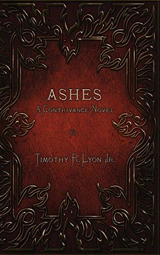 9780997090703: Ashes: A Contrivance Novel