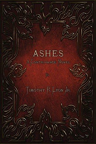 9780997090710: Ashes: A Contrivance Novel