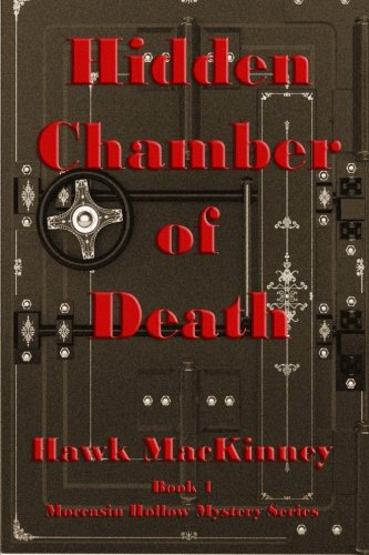 9780997096217: Hidden Chamber of Death: Moccasin Hollow Mystery Series