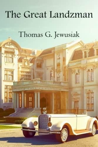 9780997096712: The Great Landzman: Three Times The King