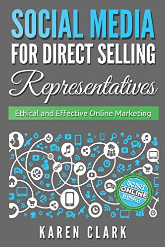 9780997101607: Social Media for Direct Selling Representatives: Ethical and Effective Online Marketing (Volume 1)