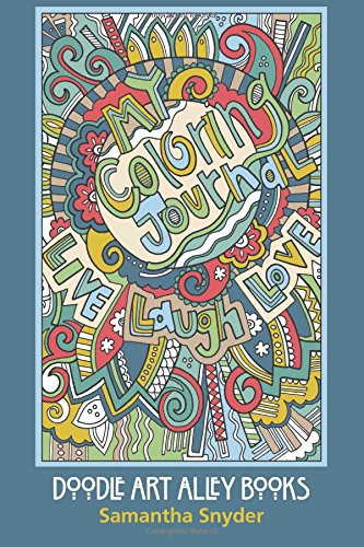9780997102109: My Coloring Journal: Live, Laugh, Love (Doodle Art Alley Books) (Volume 9)