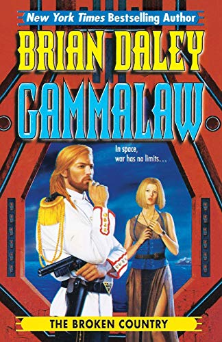 9780997104080: The Broken Country (GAMMALAW) (Volume 3)