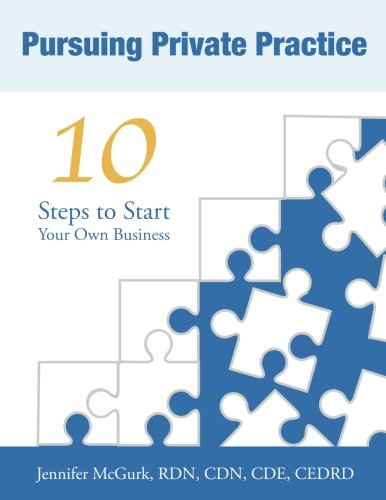9780997108309: Pursuing Private Practice: 10 Steps to Start Your Own Business