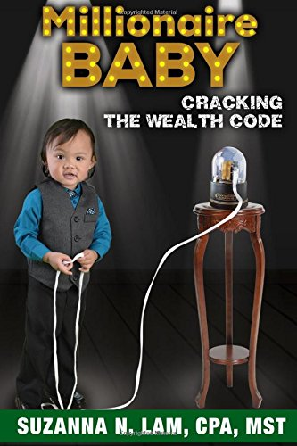 9780997108606: Millionaire Baby: Cracking the Wealth Code