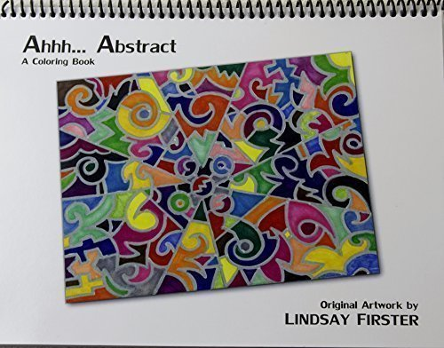 9780997110906: Ahhh...Abstract A Coloring Book