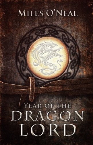 9780997112900: Year of the Dragon Lord (The Dragon Lord Chronicles) (Volume 1)