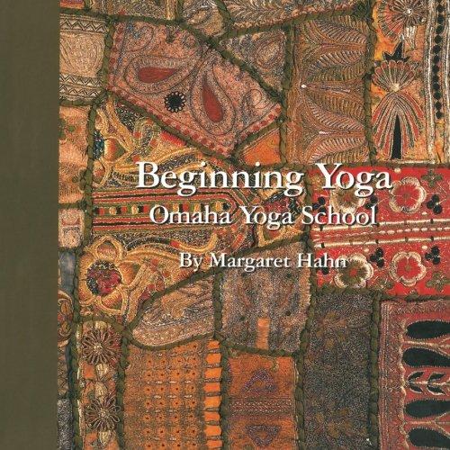 9780997133219: Beginning Yoga: Omaha Yoga School