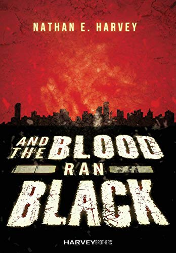 9780997135701: And the Blood Ran Black