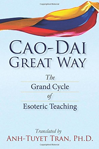9780997136708: Cao Dai Great Way:The Grand Cycle of Esoteric Teaching
