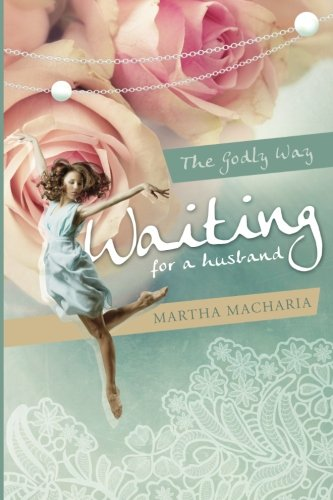 9780997137903: Waiting for a Husband: The Godly Way