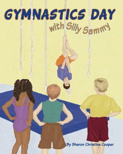 9780997139006: Gymnastics Day: With Silly Sammy