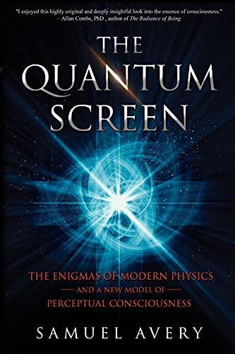 The Quantum Screen: Avery, Samuel