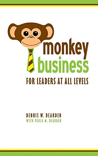9780997161106: Monkey Business: For Leaders at All Levels
