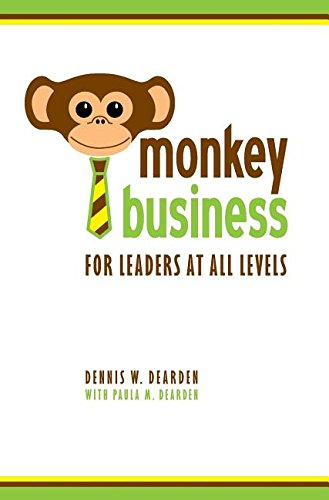 9780997161113: Monkey Business: For Leaders at All Levels