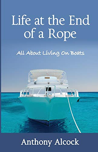 Life at the End of a Rope: Anthony J Alcock