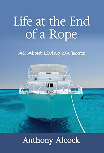 Life at the End of a Rope: Alcock, Anthony