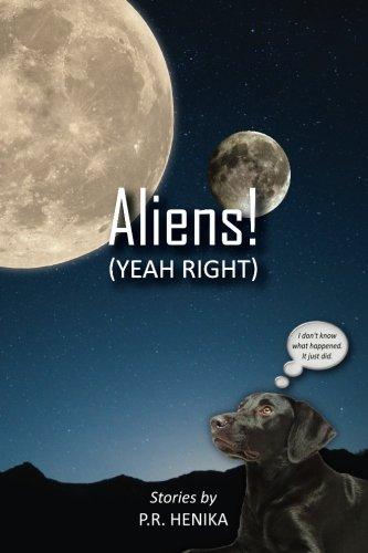 9780997162608: Aliens!(Yeah Right)