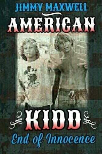 American Kidd: End of Innocence (American Outlaw): Jimmy Maxwell