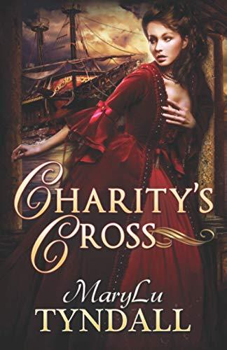9780997167115: Charity's Cross (Charles Towne Belles) (Volume 4)