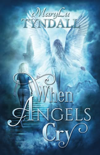 9780997167146: When Angels Cry