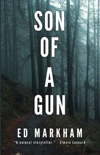 9780997172218: Son of a Gun (A David and Martin Yerxa Thriller) (Volume 2)