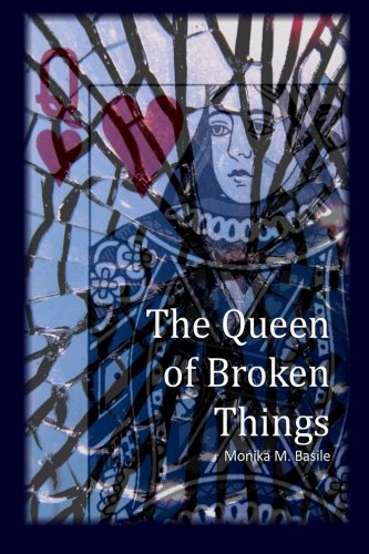 9780997195712: The Queen of Broken Things
