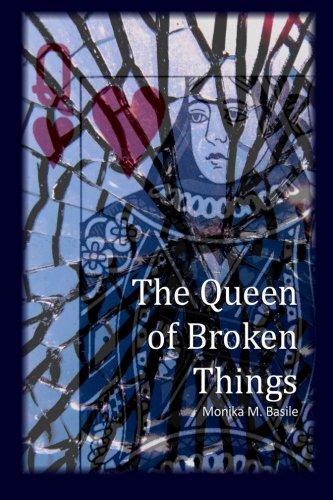 9780997195712: The Queen of Broken Things
