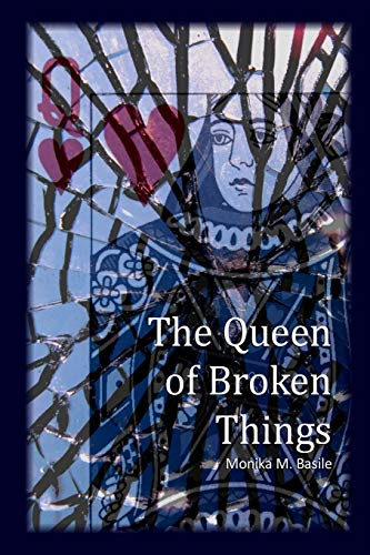 9780997195729: The Queen of Broken Things