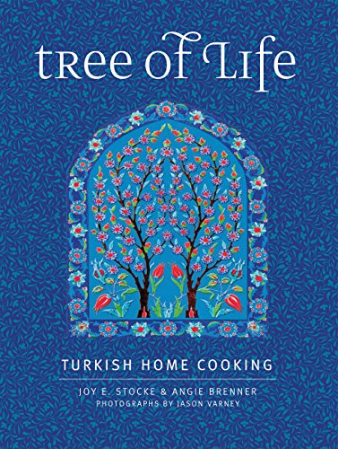 9780997211306: Tree of Life: Turkish Home Cooking