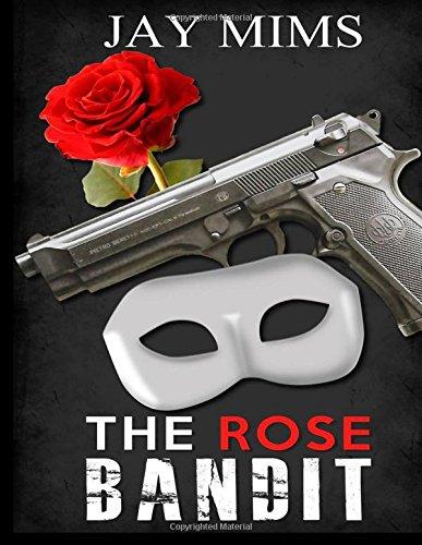 9780997212594: The Rose Bandit (Dan Landis Mystery Series) (Volume 1)