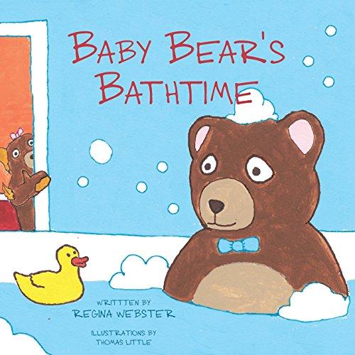 Baby Bear's Bathtime: Regina Webster