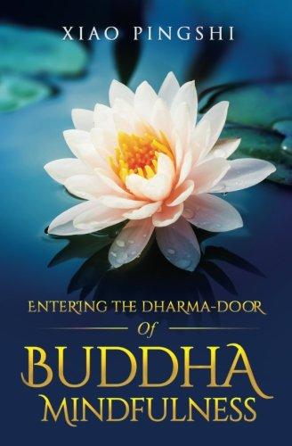 9780997225426: Entering the Dharma-Door of Buddha-Mindfulness