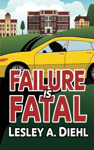 Failure Is Fatal (Laura Murphy Mysteries) (Volume 2): Diehl, Lesley A
