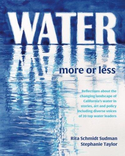 Water More or Less: Rita Schmidt Sudman