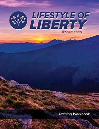 Lifestyle of Liberty Workbook: Krisann Nething