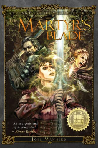 9780997259407: The Martyr's Blade (The Chronicles of the Martyr) (Volume 1)