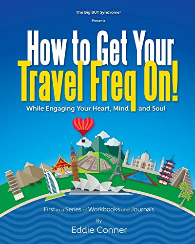 How to Get Your Travel Freq On!:
