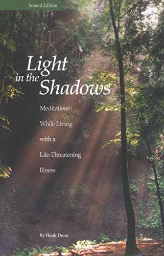 9780997261233: Light in the Shadows: Meditations While Living with a Life-Threatening Illness