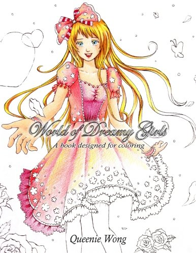 9780997269307: World of Dreamy Girls - A book designed for coloring: World of Dreamy Girls - A book designed for coloring, coloring book of female character designs in fantastic world, fashion stylish beauty