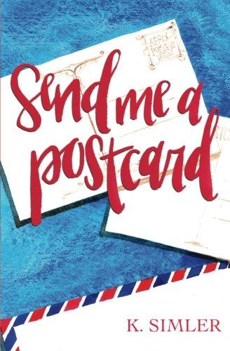 9780997282900: Send Me a Postcard
