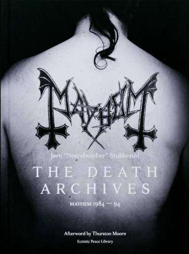 9780997285031: The Death Archives: Mayhem 1984-94